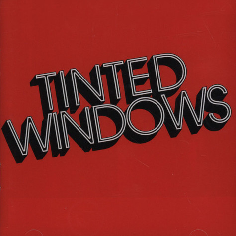 Tinted Windows - Tinted Windows
