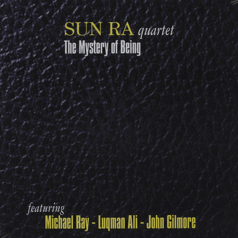 Sun Ra Quartet - The Mystery Of Being: Voice Studio Rome Jan 1978