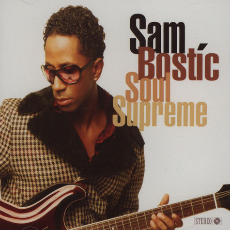Sam Bostic - Soul Supreme
