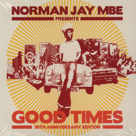 Norman Jay MBE presents - Good Times: 30th Anniversary Edition