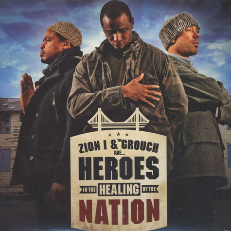 Zion I & The Grouch - Heroes In The Healing Of The Nation