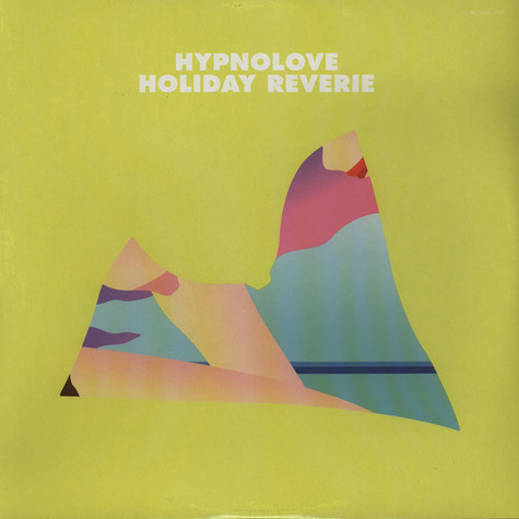 Hypnolove - Holiday Reverie