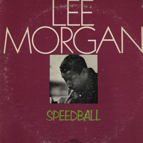 Lee Morgan - Speed Ball