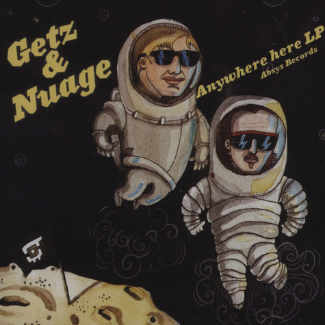 Getz & Nuage - Anywhere Here LP