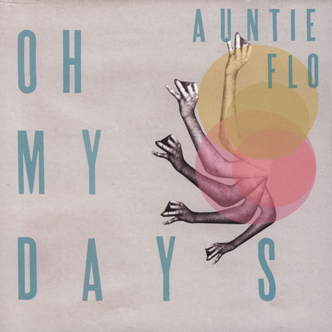 Auntie Flo / DJ Sdunkero - Oh My Days / Choosing Love