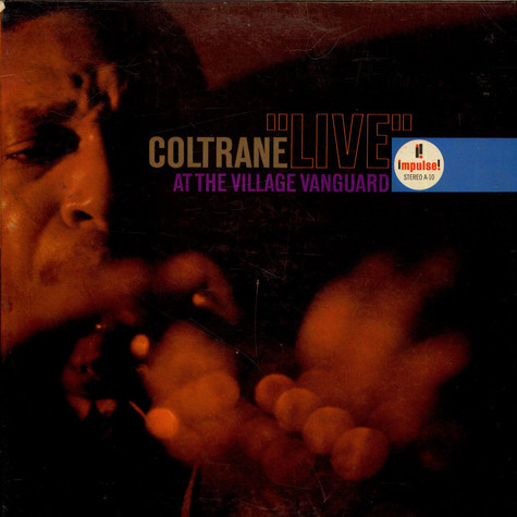 "John Coltrane - ""Live"" At The Village Vanguard"