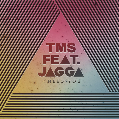 Tms Ft. Jagga - I Need You