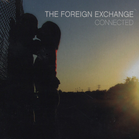 Foreign Exchange - Connected Extended Edition