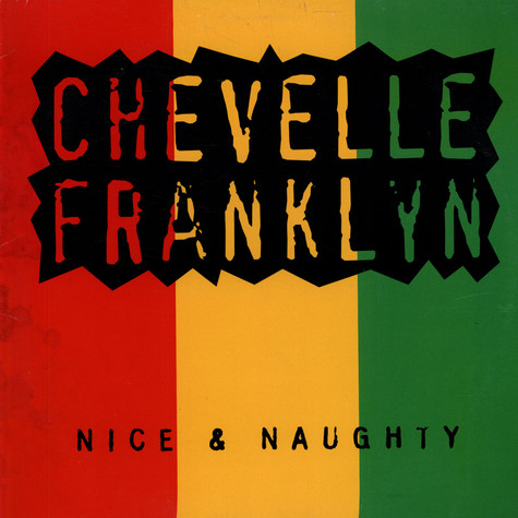 Chevelle Franklyn - Nice & Naughty