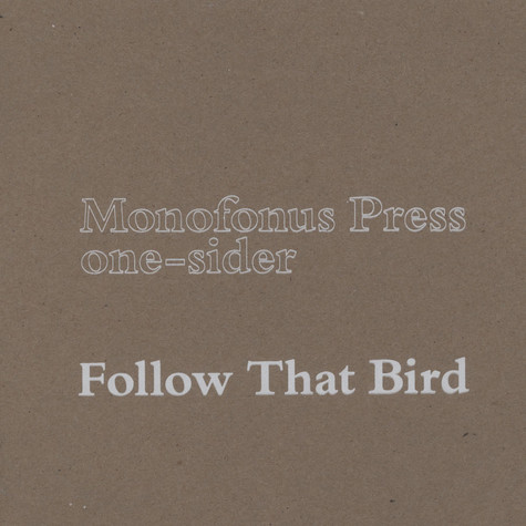 Follow That Bird - Where They Rest - One Sider