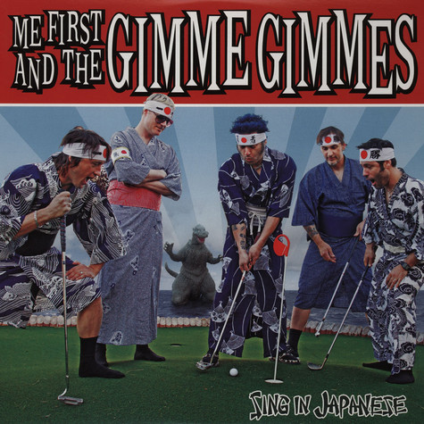 Me First & Gimme Gimmes - Sing In Japanese