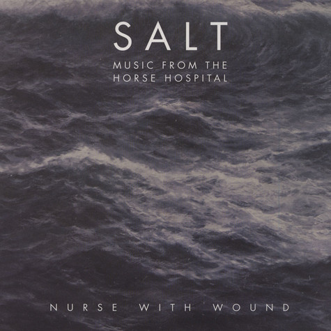 Nurse With Wound - Salt: Music From The Horse Hospital