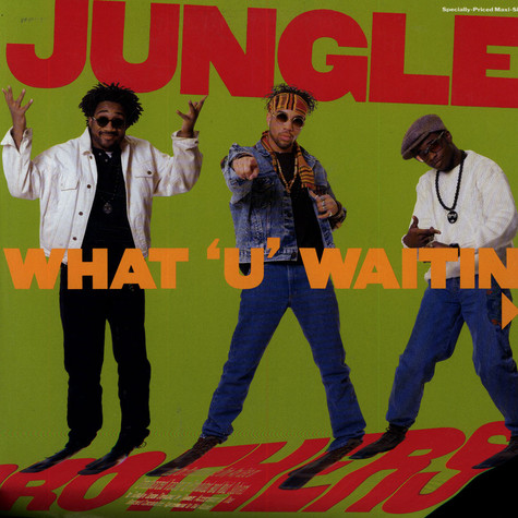 Jungle Brothers - What u waitin 4