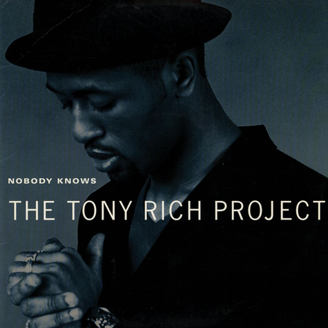 Tony Rich Project, The - Nobody knows