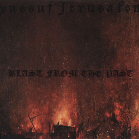 Yussuf Jerusalem - Blast From The Past
