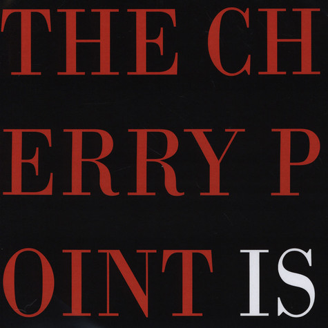 Cherry Point / Is - Is / Cherry Point