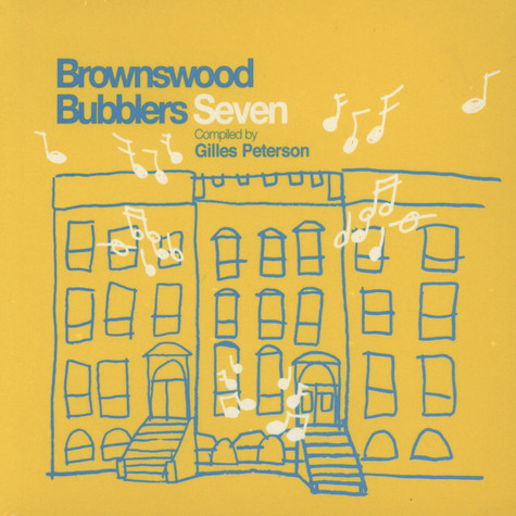 Gilles Peterson - Brownswood Bubblers Volume 7