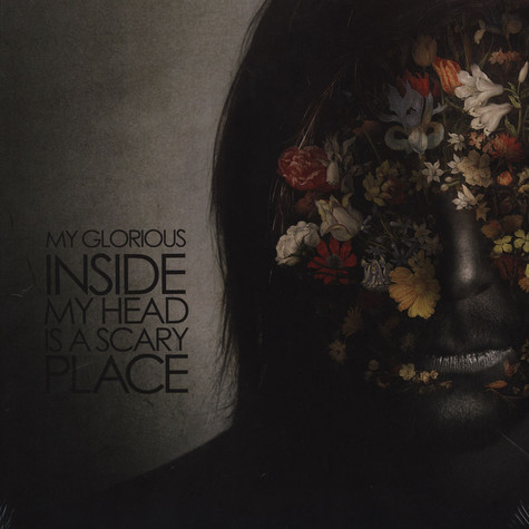 My Glorious - Inside My Head Is A Scary Place