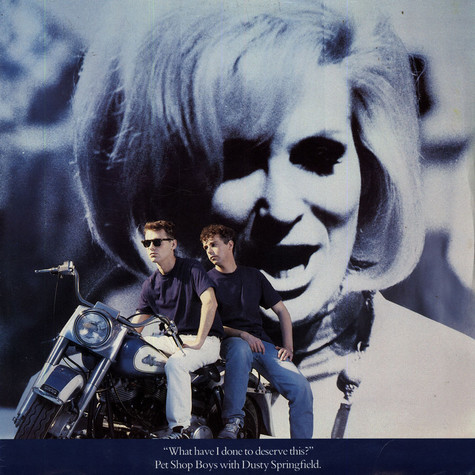 Pet Shop Boys With Dusty Springfield - What Have I Done To Deserve This?