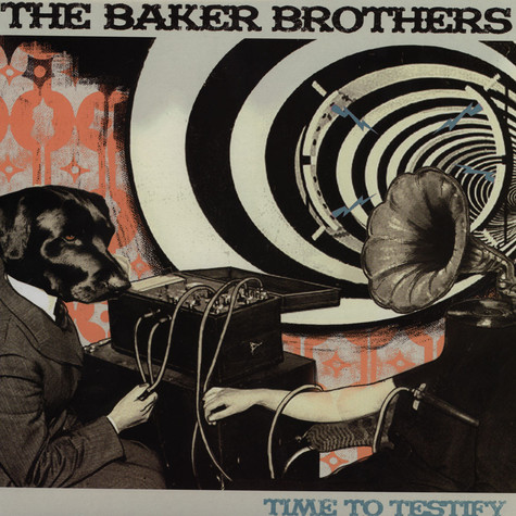 Baker Brothers - Time To Testify