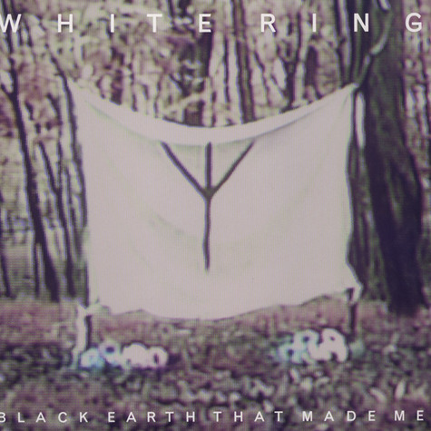 White Ring - Black Earth That Made Me Colored Vinyl Edition