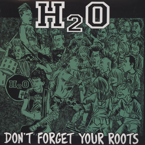 H20 - Don' t Forget Your Roots
