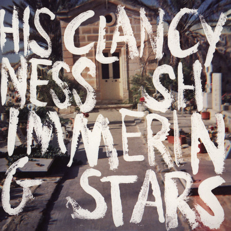 "Shimmering Stars / His Clancyness - Split 7"" EP"