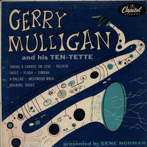 Gerry Mulligan - Gerry Mulligan And His Ten-Tette