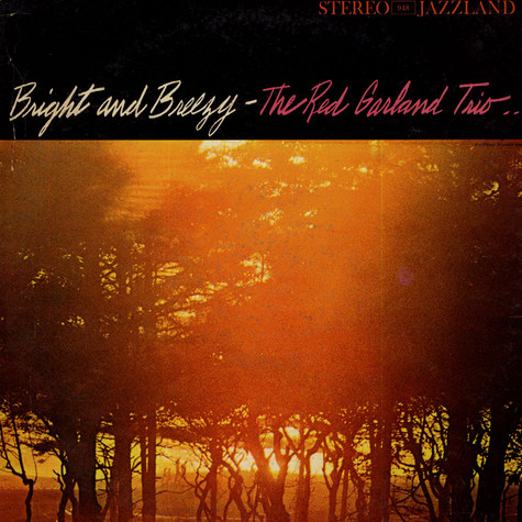 Red Garland Trio, The - Bright And Breezy
