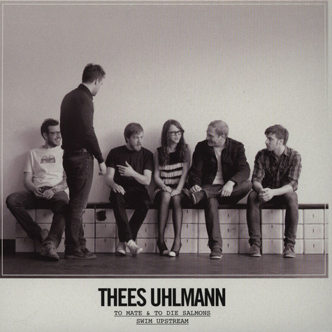 Thees Uhlmann - To Mate & To Die Salmons Swim Upstream