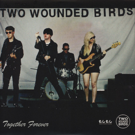 Two Wounded Birds - Together Forever