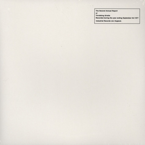 Throbbing Gristle - The Second Annual Report Of..