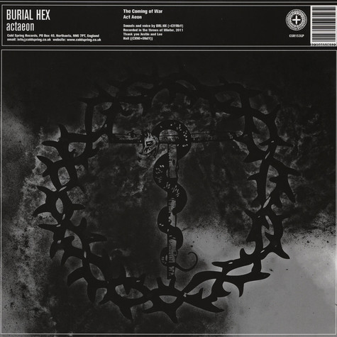 Burial Hex / Iron Fist Of The Sun - Actaeon / Grown Under English Ice
