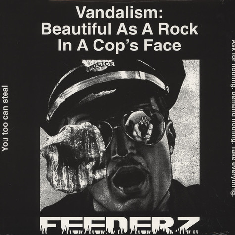 Feederz - Vandalism: Beautiful As A Rock In A Cop's Face