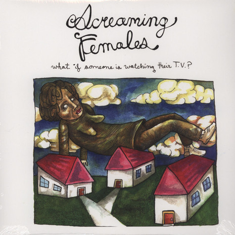 Screaming Females - What If Someone Is Watching Their Tv?