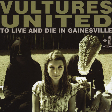 Vultures United - To Live And Die In Gainesville