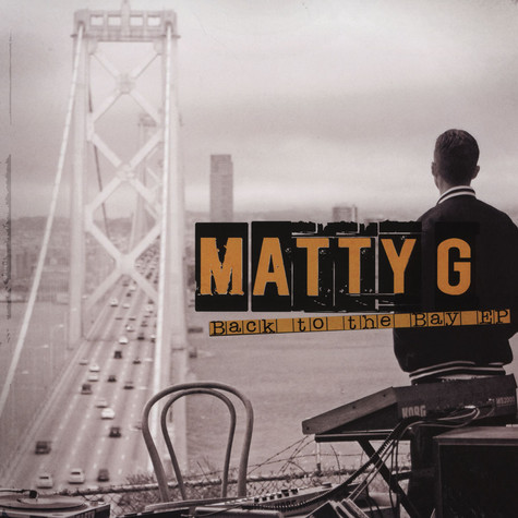 Matty G - Back To The Bay