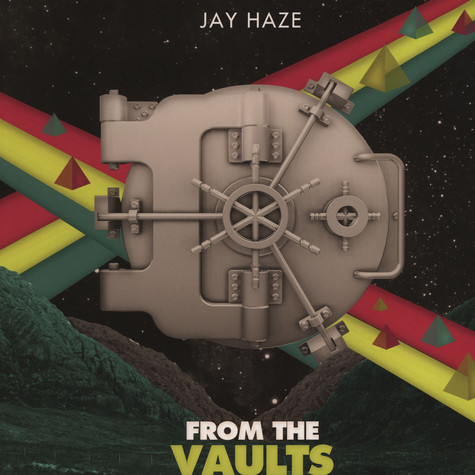 Jay Haze - From The Vault EP