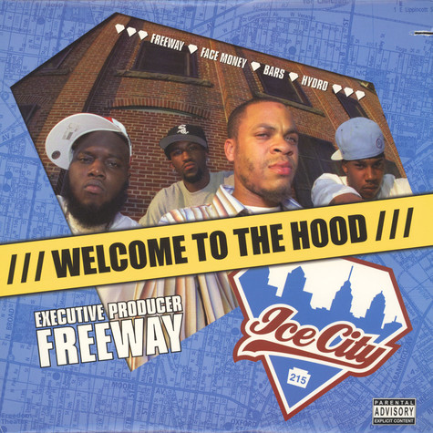 Ice City - Welcome To The Hood