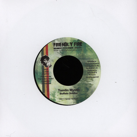 Tomlin Mystic / Friendly Fire Band - Buffalo Soldier / Premonitions Version