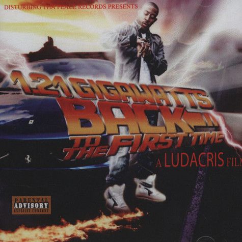 Ludacris - 1.21 Gigawatts Back To The First Time