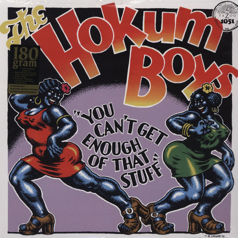 Hokum Boys (Crumb Cover) - You Can't Get Enough Of That  Stuff