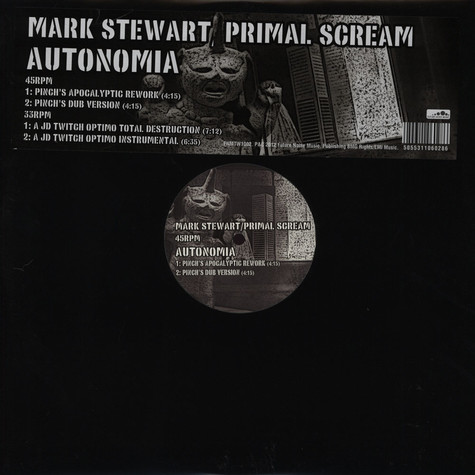 Mark Stewart / Primal Scream - Autonomia Pinch & JD Twitch Remixes
