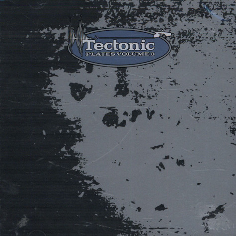 V.A. - Tectonic Plates Volume 3