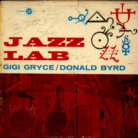 Gigi Gryce / Donald Byrd - Jazz Lab
