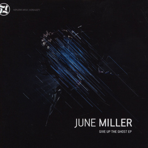 June Miller - Give Up The Ghost EP