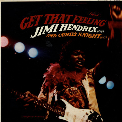 Jimi Hendrix & Curtis Knight - Get That Feeling