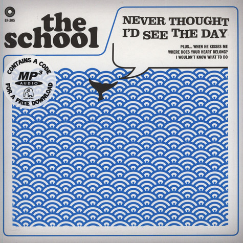School, The - Never Thought I´d See The Day