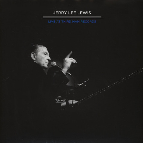 Jerry Lee Lewis - Third Man Live