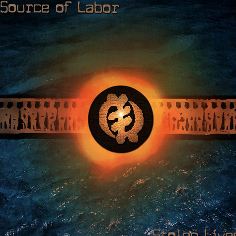 Source Of Labor - Stolen Lives